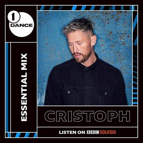 Cristoph Debuts BBC Radio 1 Essential Mix